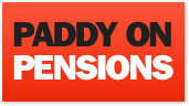 Paddy on Pensions